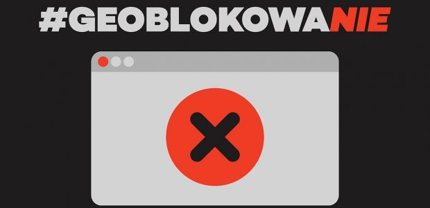 #geoblokowaNIE