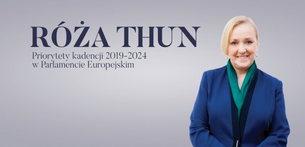 Róża Thun – priorytety kadencji 2019-2024